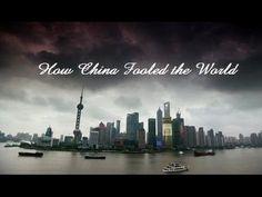 How China Fooled The World (Full Documentary)
