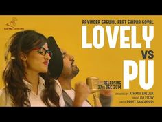 Lovely Vs Pu Ravinder Grewal Shipra Goyal Dj Flow | Punjabimeo.com  LOVELY VS PU RAVINDER GREWAL SHIPRA GOYAL DJ FLOW. The artist and singer of this Punjabi Video Song is Ravinder Grewal . The Music is composed by the musician Dj Flow. This Song Lyrics penned by Lyricist Preet Sanghreri Director of this video Atharv Baluja CLICK HERE TO DOWNLOAD :: LOVELY VS PU RAVINDER GREWAL SHIPRA GOYAL DJ FLOW http://www.punjabimeo.com/lovely-vs-pu-ravinder-grewal-shipra-goyal-dj-flow