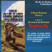 False Claims at the Little Stephen Mine by Stephen Bly, available as ebook, paperback or audio book. After months of digging, Stuart Brannon and Edwin Fletcher finally hit the mother load, only to find someone else is after their claim.