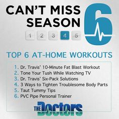 Share your favorite fitness tip from The Doctors with #DrsTop6!