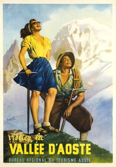 Gino Boccasile - Original Vintage Travel Poster Ft Hiking In The Aosta Valley Alps Vallee D'Aoste Ski Vintage, Retro Poster, Vintage Travel Posters, Bright Summer Outfits, Aosta Valley, Illustrations Vintage, Sale Poster, Beach Trip, Hawaii Beach
