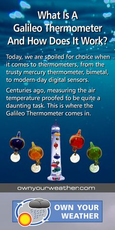 We examine what a Galileo Thermometer is and how it works to measure air temperature, using the principles of density, buoyancy, and gravity.