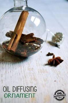 essential oil diffusing ornament - fill a glass christmas ornament with whole spices, some grapeseed oil and essential oils orange, cinnamon and frankinscence. Your house will thank you!