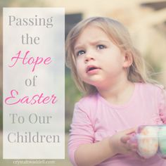 Passing+the+Hope+of+Easter+to+Our+Children+{Link-Up}