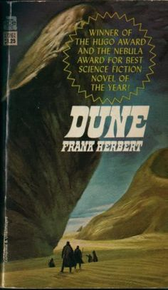 "Dune. The best stand alone science fiction book ever. Do not bother with the so-called sequels; they are unnecessary and poorly written. Another pinner wrote ""Best book ever written."" Hard to disagree with that."