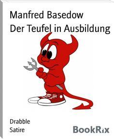 Manfred Basedow: Der Teufel in Ausbildung