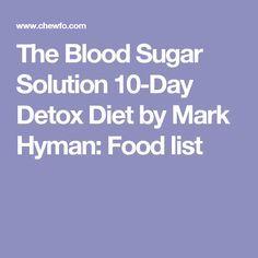 The Blood Sugar Solution  Day Detox Diet Food List