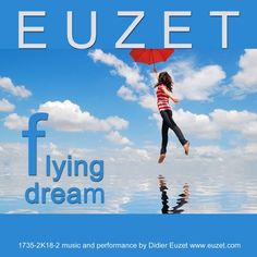 FLYING DREAMS - EUZET (1735-2K18-002) by EUZET on SoundCloud