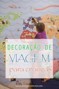 Decoração de viagem para crianças - Imagens do Pinterest para você se inspirar