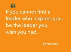 Conviértete en el líder que te gustaría seguir.  #influencia #AgileCoach #Agile