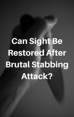 After being viciously attacked by her ex, one woman, lucky to be alive, inspired everyone she met with her forgiving kindness. But could her sight be restored after the damage that was done?