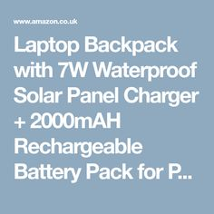 """Laptop Backpack with 7W Waterproof Solar Panel Charger + 2000mAH Rechargeable Battery Pack for Phones / Holds Laptops, Macbooks and Tablets up to 14"""" (Black): Amazon.co.uk: Luggage"""