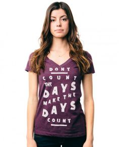 Don't count the days... make the days count! Each shirt sold donates $7 and feeds 1 child in Guatemala for 2 months!!