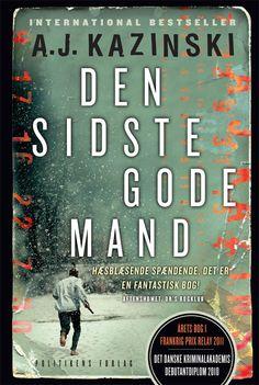 """Den Sidste Gode Mand"" by A. J. Kazinski"