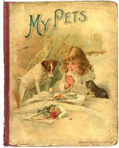 My_Pets Old Children's Books, Vintage Children's Books, Antique Books, Vintage Art, Book Cover Art, Book Covers, Book Art, Victorian Books, Dream Library