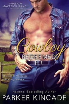 Cowboy Redeemed by  Parker Kincade-review and blog tour at The Reading Cafe: http://www.thereadingcafe.com/cowboy-redeemed-shadow-maverick-ranch-3-by-parker-kincade-review-and-blog-tour/