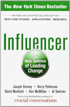 Influencer: The New Science of Leading Change, Second Edition by Joseph Grenny,http://www.amazon.com/dp/0071808868/ref=cm_sw_r_pi_dp_Fhentb0WECVP5SS9