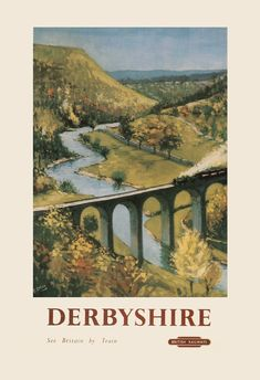 Derbyshire, England - Monsal Dale, Train and Viaduct British Rail - Vintage Advertisement Giclee Gallery Print, Wall Decor Travel Poster), Multi Posters Uk, Train Posters, Railway Posters, British Travel, European Travel, Kunst Poster, National Railway Museum, Retro Poster, Travel Ads