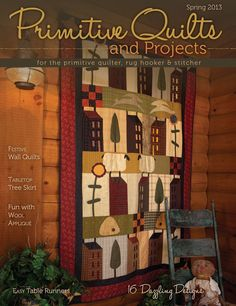"PRE-ORDER (Late-Jan) Primitive Quilts & Projects Magazine - Spring 2013 - ""The Quilted Crow Quilt Shop, folk art quilt fabric, quilt patterns, quilt kits, quilt blocks"