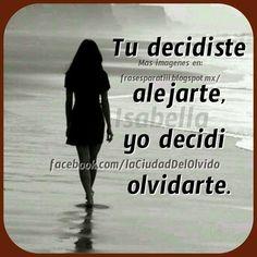 """""""La Ciudad Del Olvido"""": Tu decidiste..."""