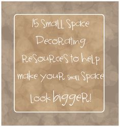 15 small space decorating resources