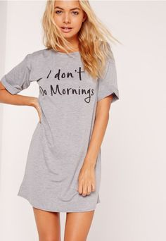 0f509f7e083 Missguided - Grey I Don t Do Mornings Night T-Shirt