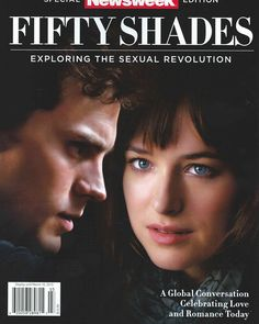 LATERS, BABY! – Fifty Shades of Grey Newsweek, got my copy :)