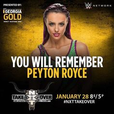 wwenxt The #VenusFlyTrap of #WWENXT @peytonroycewwe is 1 of 3 Superstars challenging @wwe_asuka for the #NXTWomensChampionship TONIGHT at #NXTTakeOver! @wwenetwork  2017/01/29 05:53:39