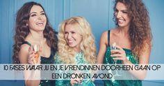 Dronken worden kan iets leuks zijn, maar dronken worden met je beste vriendinnen is natuurlijk nog leuker!