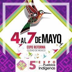 Nada mejor que un fin de semana en familia, conociendo y viviendo de cerca toda nuestra cultura y raíces. Del 4 al 7 de mayo en Expo Reforma, Morelos 67 Col. Juárez. ENTRADA LIBRE Regístrate en http://expodelospueblosindigenas.com/
