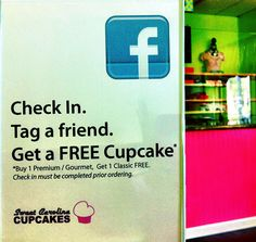 This is an excellent idea for a bakery or cupcake shop. Have a check in deal on Facebook.