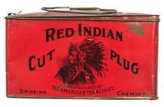 Red Indian Cut Plug Tobacco Tin ~ Sold for $350.00
