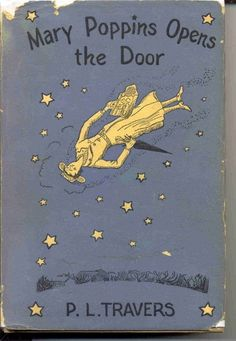 MARY POPPINS OPENS THE DOOR BY P.L. TRAVERS   1943