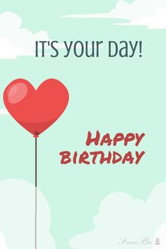 It s your day! Happy birthday Free Happy Birthday Song, Birthday Wishes For Teacher, Happy Birthday Status, Birthday Wishes For Myself, Best Birthday Wishes, Birthday Songs, Birthday For Him, Happy Birthday Messages, Birthday Greetings