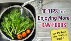 10 Tips For Enjoying More Raw Foods
