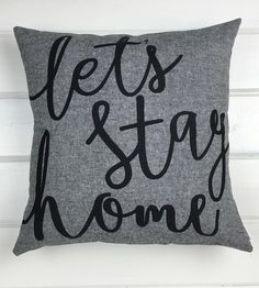 Let's Stay Home Linen Pillow by August Ink