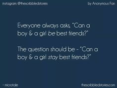 Yeah,they can  But all this question arieses becoz of fellings..  This All is the game of fellings only  .....