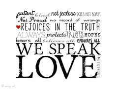 We Speak Love print. 1 Corinthians 13