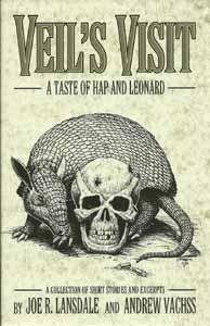 (1999) Hap & Leonard 05.5 - Veil's Visit - A Taste of Hap and Leonard - Joe R. Lansdale