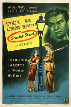 Edward G. Robinson, Joan Bennett, and Dan Duryea in Scarlet Street Good Girl, Classic Movie Posters, Classic Films, Old Movies, Vintage Movies, Vintage Ads, Scarlet, Fritz Lang Film, Edward G Robinson