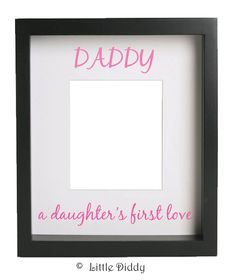 If we have a girl.....Daddy a daughter's first love--vinyl decal- dad, fathers day, gift. $11.50, via Etsy.