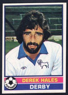Derek Hales of Derby County in Soccer Cards, Football Cards, Football Players, Baseball Cards, Football Stuff, Derby County, Everton Fc, Derek Hale, Nostalgia