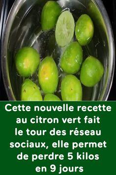 Cette nouvelle recette au citron vert fait le tour des réseau sociaux, elle permet de perdre 5 kilos en 9 jours