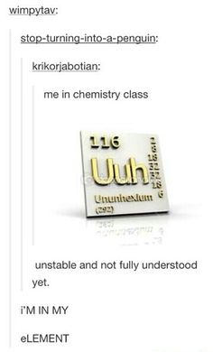 Oh, chem puns. And this is even better because I'll be taking chemistry this year!