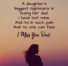 I Miss My Daddy every single Day. They say time heals all wounds, that is not true. It has been nearly 16 years since Cancer took My Dad and God set him free. They also say losing a child is the hardest pain ever... Also, not true. Not for me. -I Love You, Daddy!
