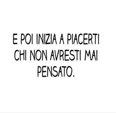 Italian Phrases, Italian Words, Italian Quotes, Quotes About Everything, Tumblr Quotes, Fake Love, My Mood, Mood Quotes, Sentences
