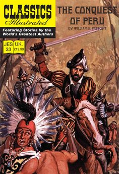 Cover for Classics Illustrated (JES) (Classic Comic Store, 2008 series) #33 - The Conquest of Peru
