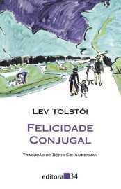 Baixar Livro Felicidade Conjugal - Leon Tolstoi em PDF, ePub e Mobi ou ler online