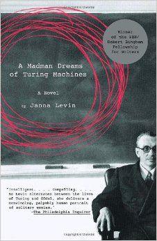 https://www.amazon.com/Madman-Dreams-Turing-Machines/dp/1400032407?tag=exp-lore-20