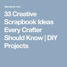 33 Creative Scrapbook Ideas Every Crafter Should Know | DIY Projects